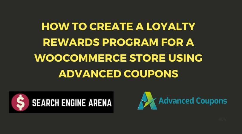 How to Create a Loyalty Rewards Program For a WooCommerce Store